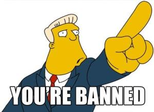 ban-youre-banned1