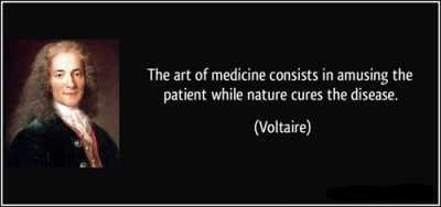 quote-the-art-of-medicine-consists-in-amusing-the-patient-while-nature-cures-the-disease-voltaire-191207